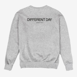 Different Day Sweatshirt